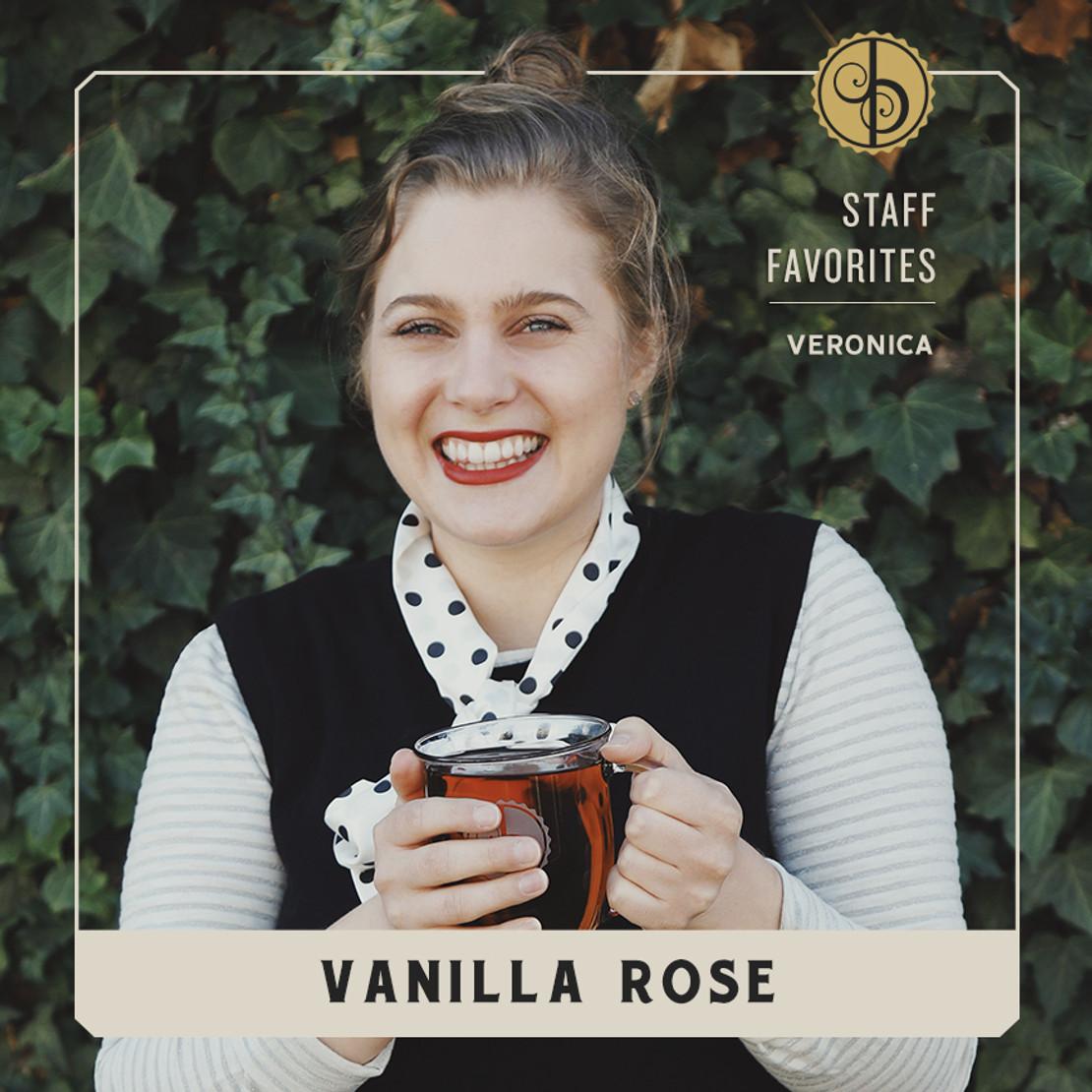 Staff Favorites: Veronica & Vanilla Rose