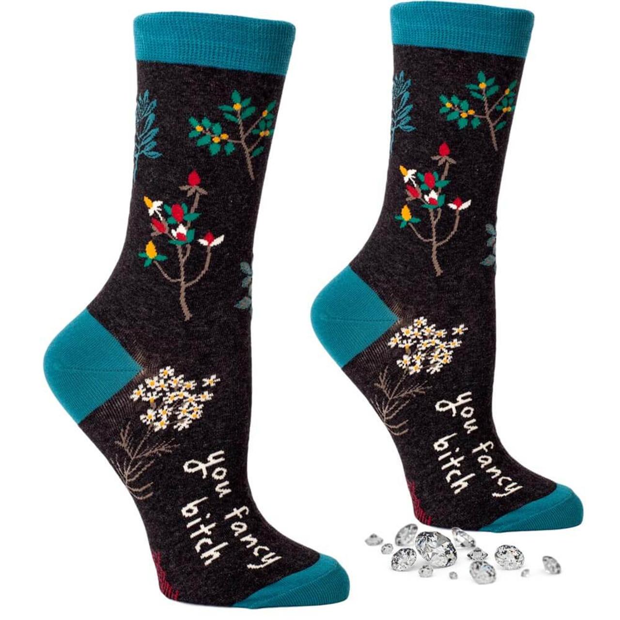 You Fancy B*tch Crew Socks