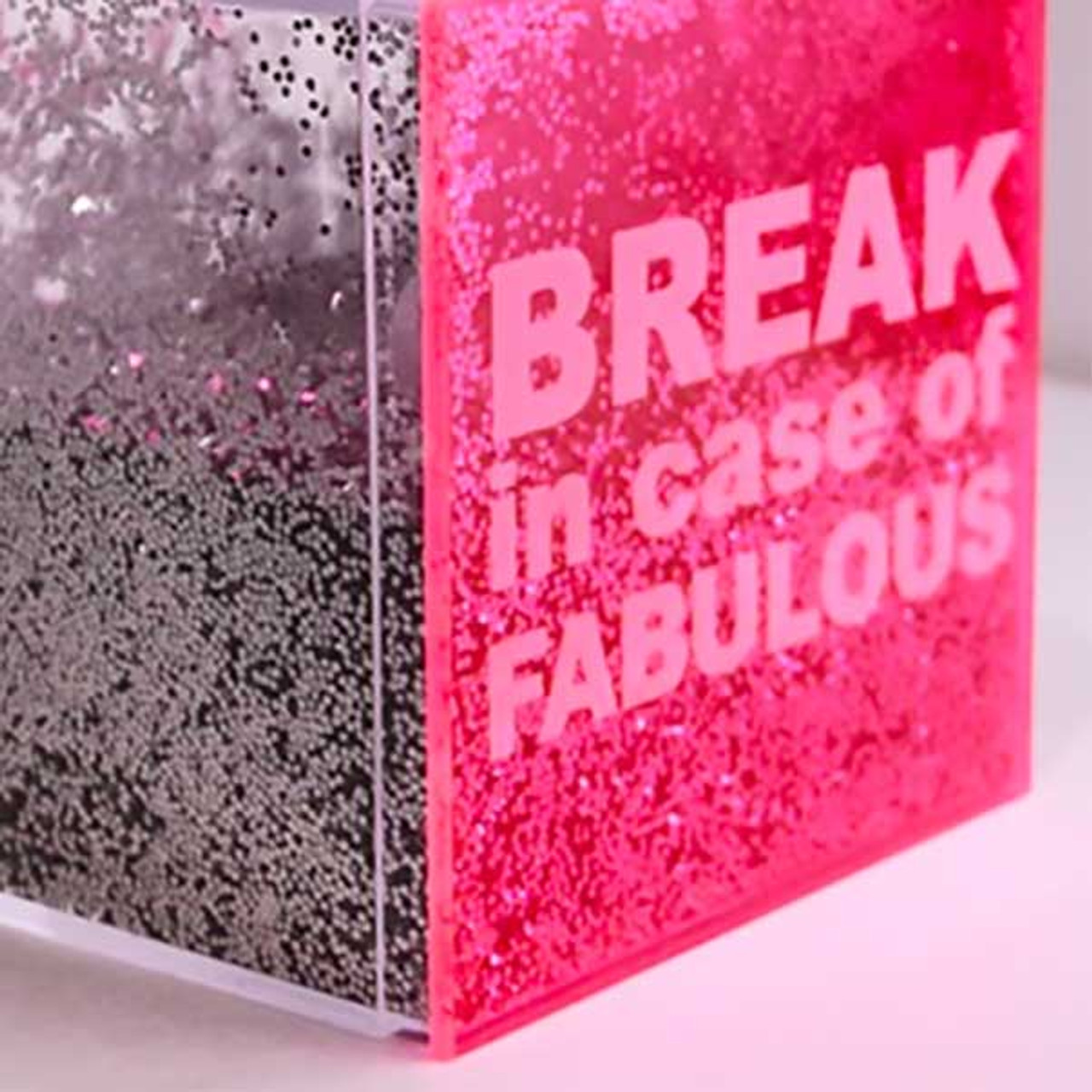 Break in Case of Fabulous Glitter Box