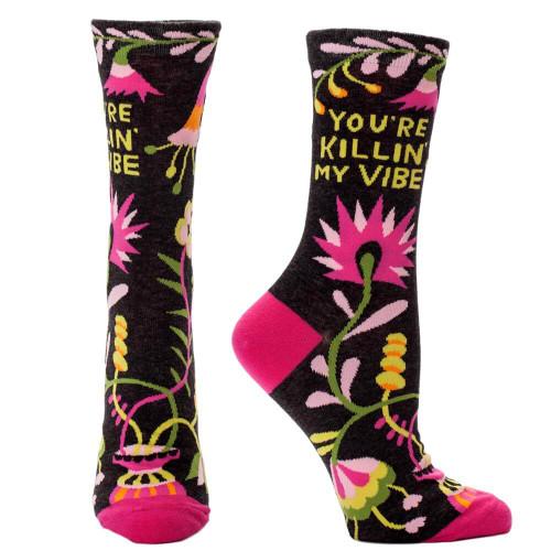 You're Killin' My Vibe Crew Socks