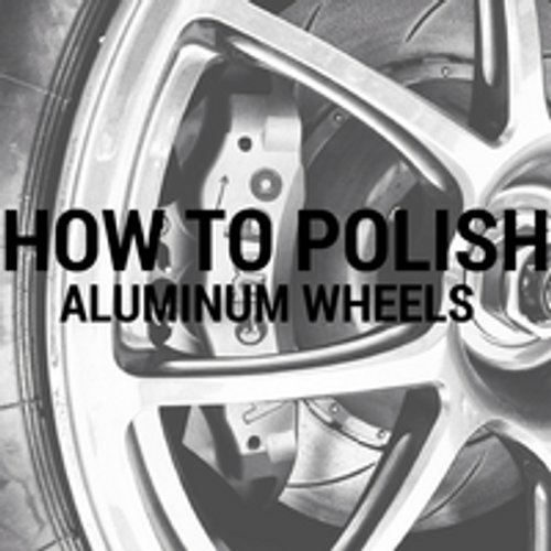 How to Polish Aluminum Wheels