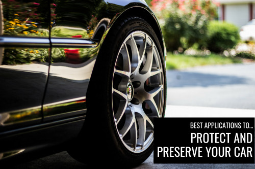 Best Applications for Preserving Your Car's Paint and Parts