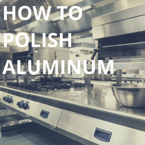 How To Polish Aluminum