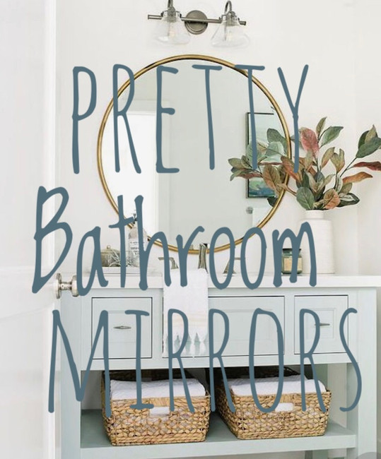 Pretty Bathroom Mirrors for Small Spaces