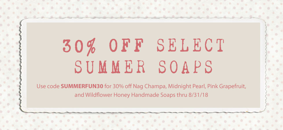30% off select summer soaps with coupon code SUMMERFUN30
