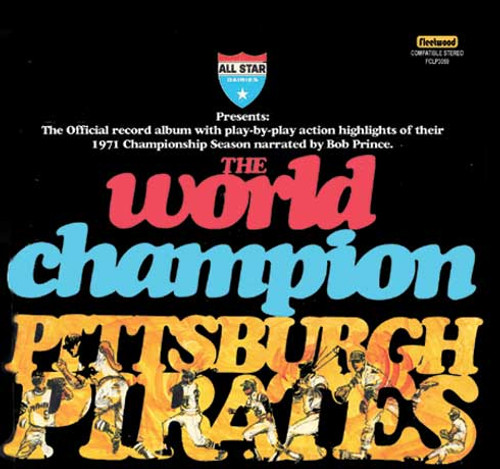 The World Champion Pittsburgh Pirates