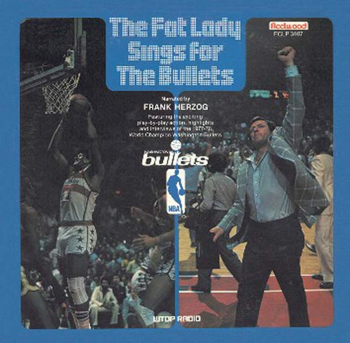 The Fat Lady Sings For The Bullets - Washington Bullets 1977-78