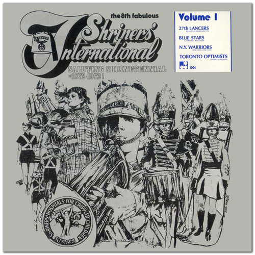 1972 - The 8th Fabulous Shriners International - Vol. 1