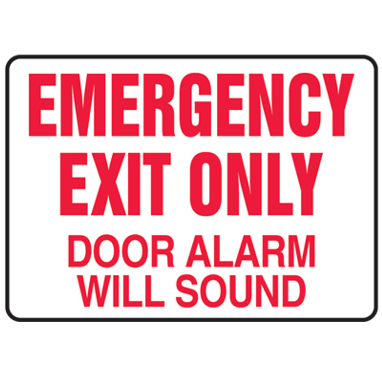 Emergency Exit Only Door Alarm Will Sound Sign