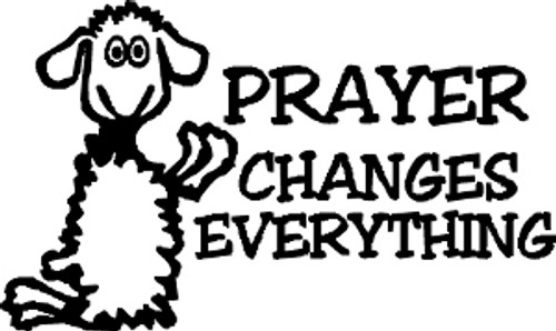 Pray Changes Everything Decal