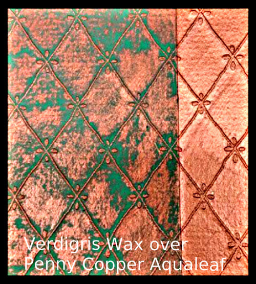 Verdigris Wax over Penny Copper Aqualeaf
