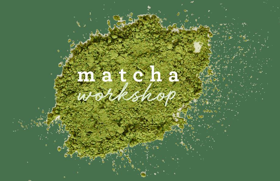Arbor Teas Matcha Workshop