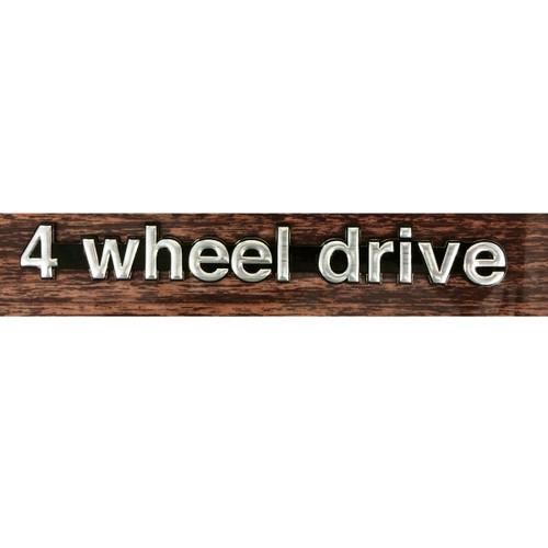 4 Wheel Drive Nameplate 1974-1988 Emblem