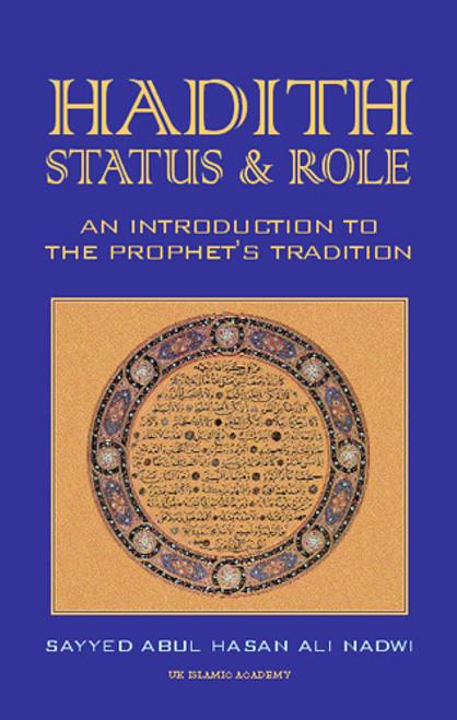 Hadith Status & Role