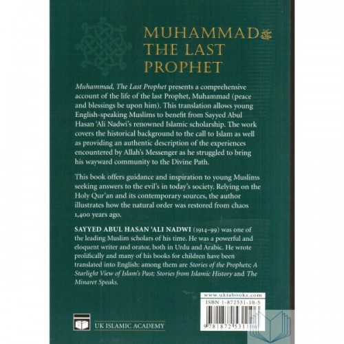 MUHAMMAD (PBUH) The Last Prophet A Model for all Time