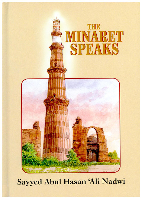 The Minaret Speaks