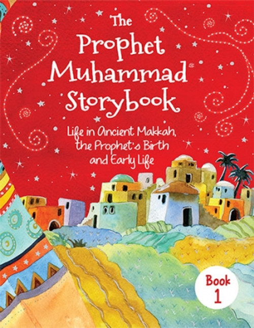 The Prophet Muhammad Storybook