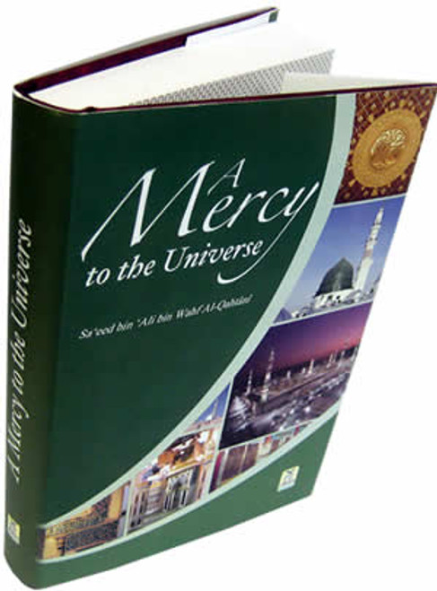 A Mercy to the Universe By Sa'id bin Ali bin Wahaf Al Qahtani