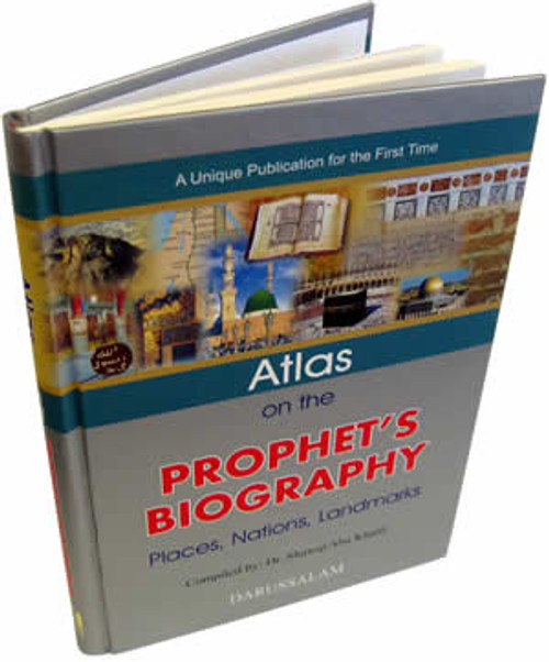 Atlas on the Prophet's Biography By Shawqi Abu Khalil