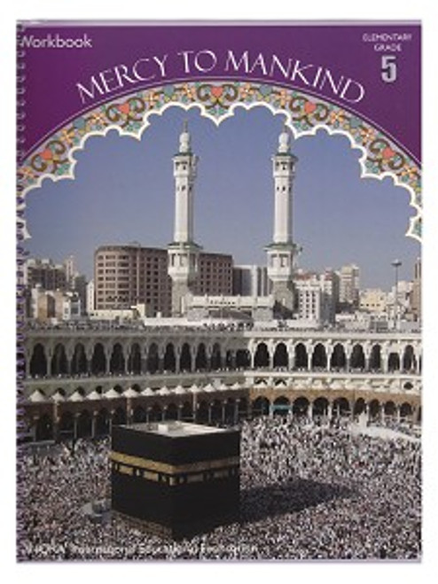 Mercy to Mankind Workbook Volume 1 (New Edition, Makkah Period)