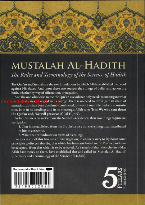 Mustalah Al-Hadith The Rules and Terminology Of the Science Of Hadith