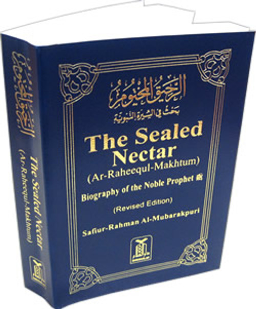 The Sealed Nectar (Pocketsize SB)  Ar-Raheeq Al-Makhtum - Biography of Prophet Muhammad (S) By Safi-ur-Rahman al-Mubarkpuri