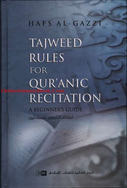 Tajweed Rules for Qur'anic Recitation: A Beginner's Guide
