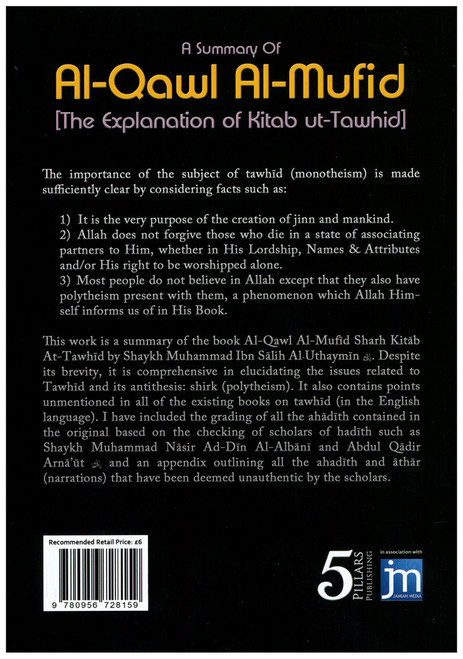 A Summary Of Al-Qawl Al-Mufid (The Explanation of Kitab ut-Tawhid)