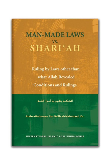 Man Made Laws Vs Shariah