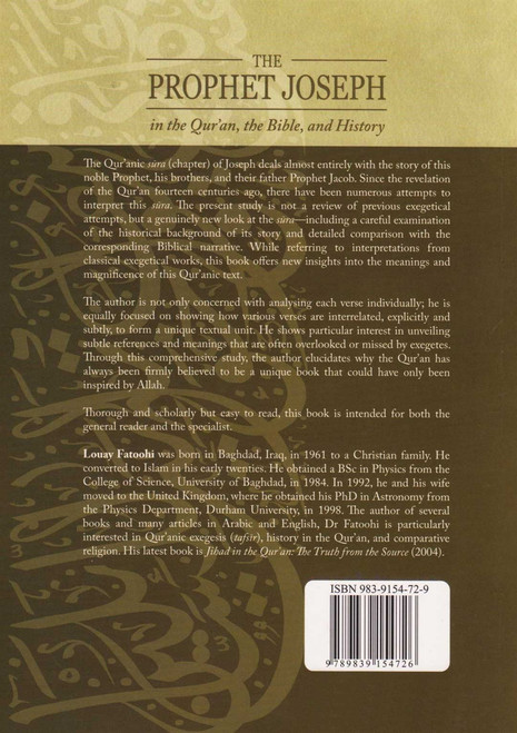 The Prophet Joseph in the Quran, the Bible and History