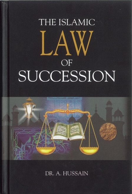 The Islamic Law of Succession