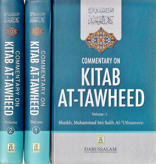 Commentary on Kitab At Tawheed (2 Vol Set)
