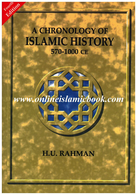 A Chronology Of Islamic History 570-1000 CE