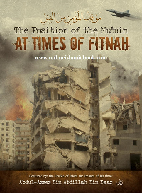 The Position of the Mumin at Times of Fitnah
