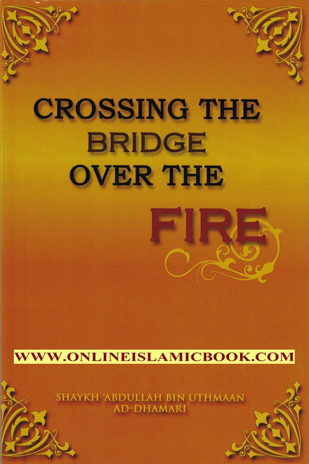 CROSSING THE BRIDGE OVER THE FIRE