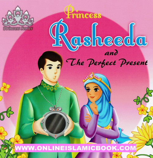Princess Rasheeda and The Perfect Present