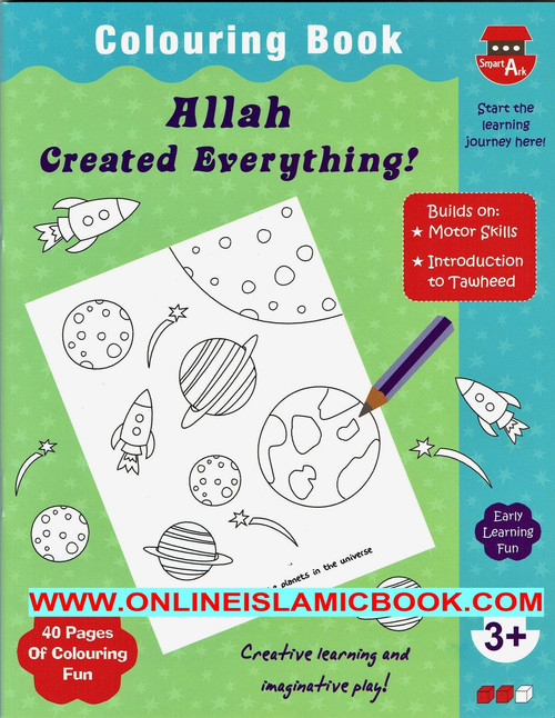 Allah Created Everything (Colouring Book)