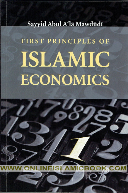 First Principles of Islamic Economics