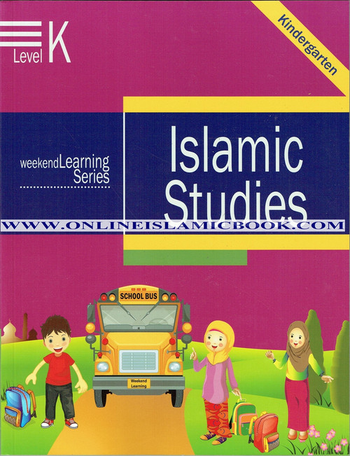Islamic Studies Level K ( Weekend Learning Series)