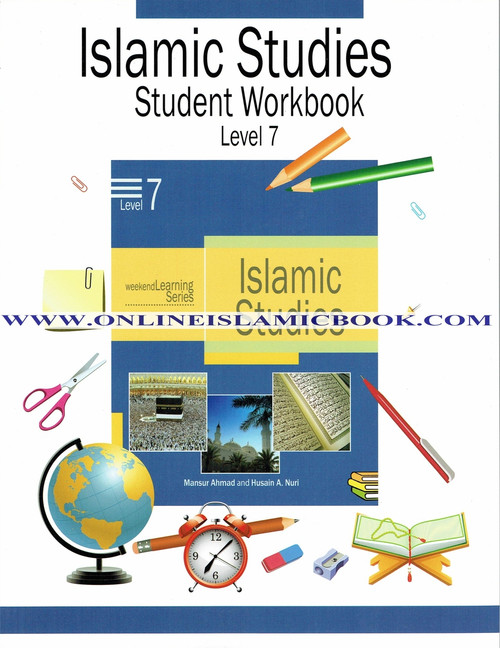 Islamic Studies Level 7 Workbook (Weekend Learning Series)