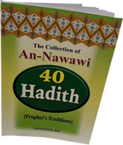 The collection of An-Nawawi 40 Hadith (Pocket Size) By Imam An- Nawawi