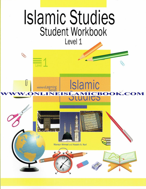 Islamic Studies Level 1 Workbook (Weekend Learning Series)