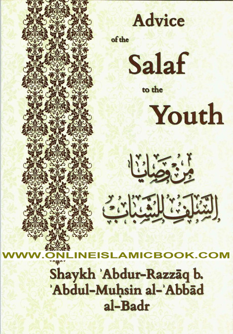 Advice Of The Salaf To The Youth