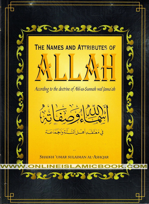 The Name and Attributes of Allah According to The Doctrine of Ahl As Sunnah Wal Jama'ah
