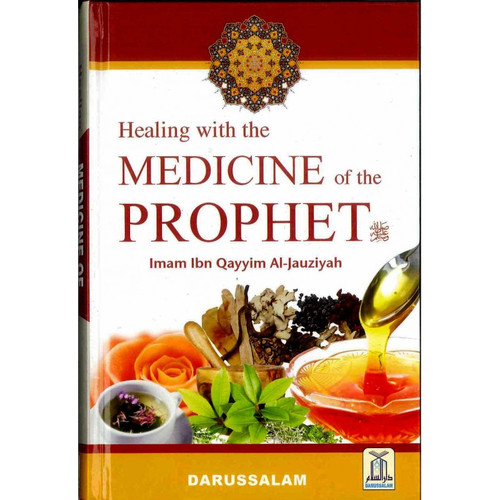 Healing With The Medicine Of The Prophet (New Colour Book)