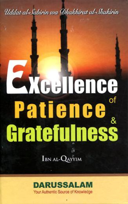 Excellence of Patiene and Gratefulness