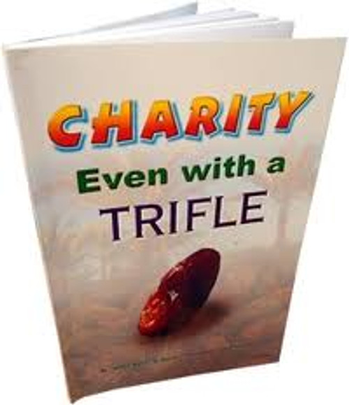 Charity even with a Trifle By Abdul Malik Al-Qasim