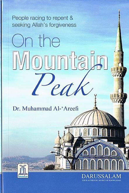 People racing to repent & seeking Allah's forgiveness On the Mountain Peak