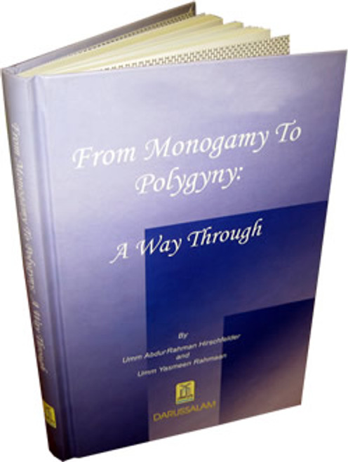 From Monogamy to Polygyny A Way Through