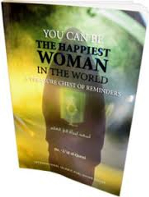 You Can Be The Happiest Woman in The World A Treasure Chest of Reminders (PB)